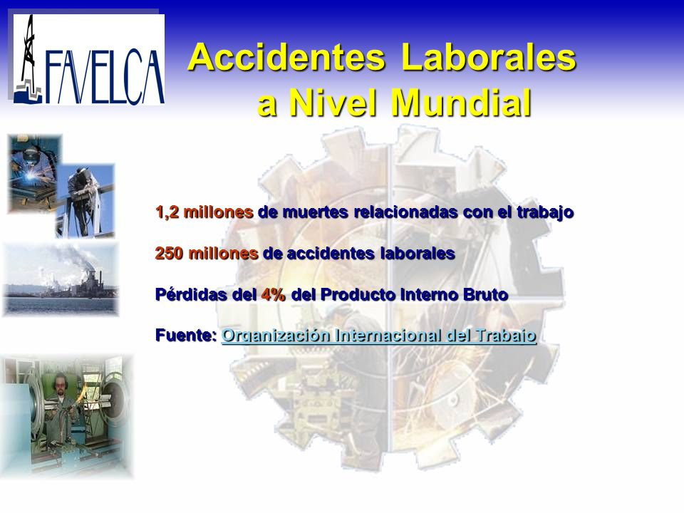 Accidentes Laborales a Nivel Mundial