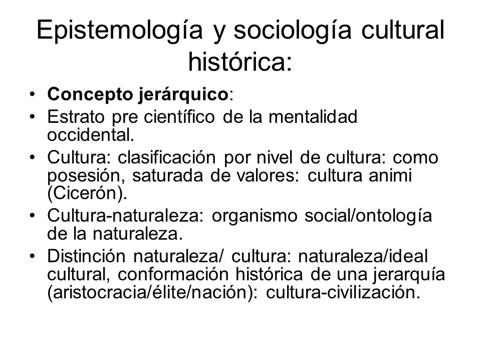 Epistemología y sociología cultural histórica:
