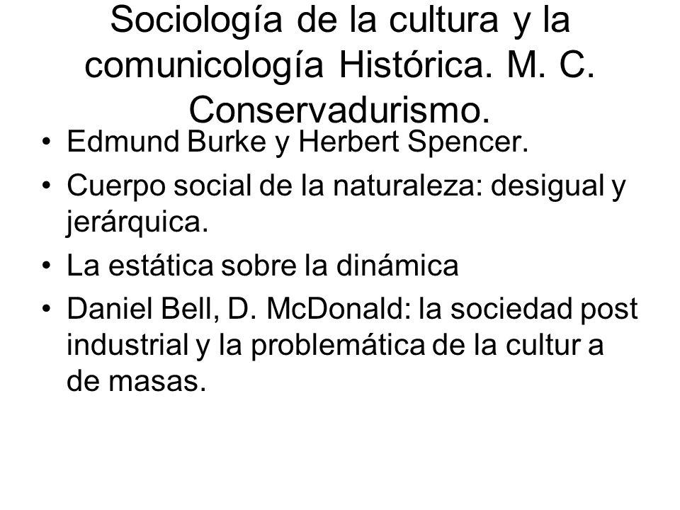 Sociología de la cultura y la comunicología Histórica. M. C