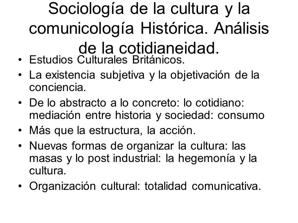 Sociología de la cultura y la comunicología Histórica