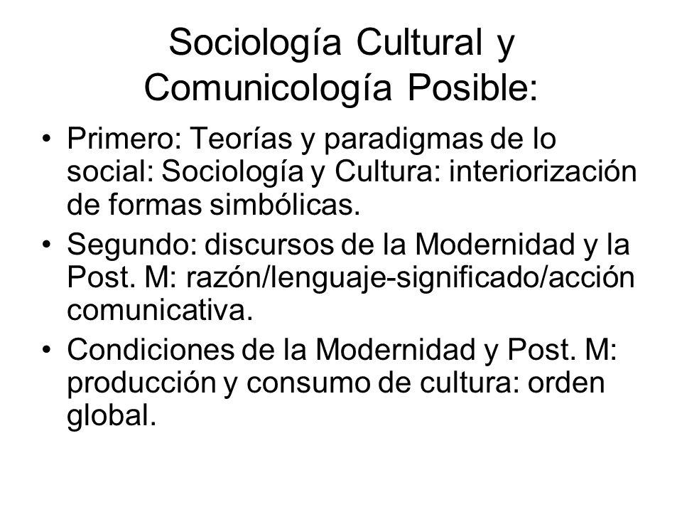 Sociología Cultural y Comunicología Posible: