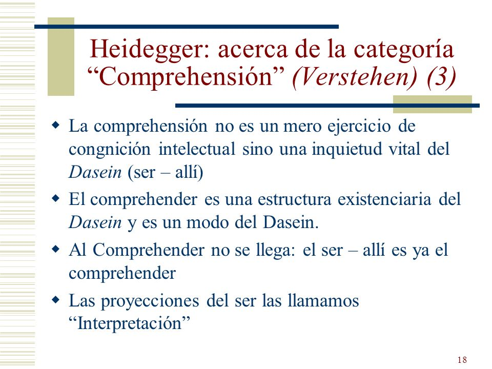 Heidegger: acerca de la categoría Comprehensión (Verstehen) (3)