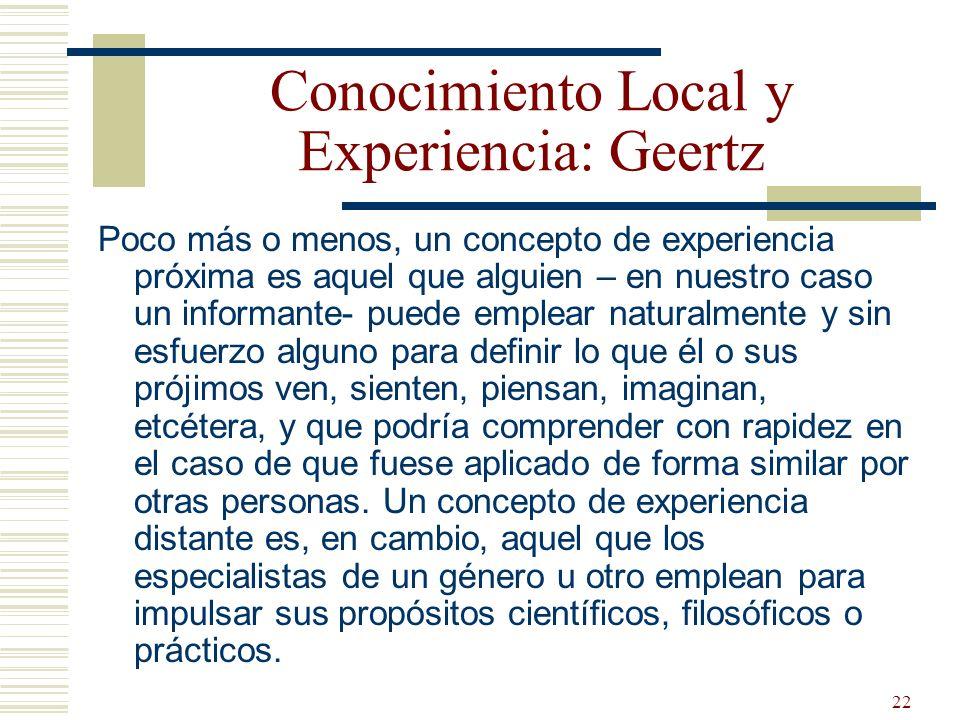 Conocimiento Local y Experiencia: Geertz
