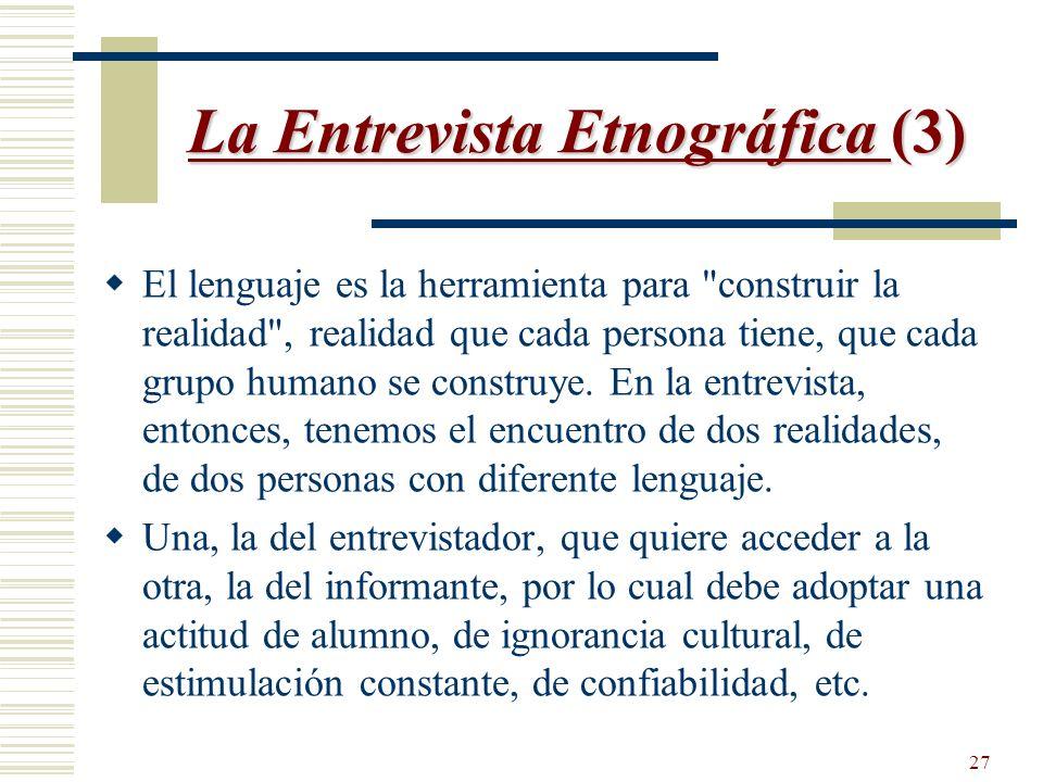 La Entrevista Etnográfica (3)
