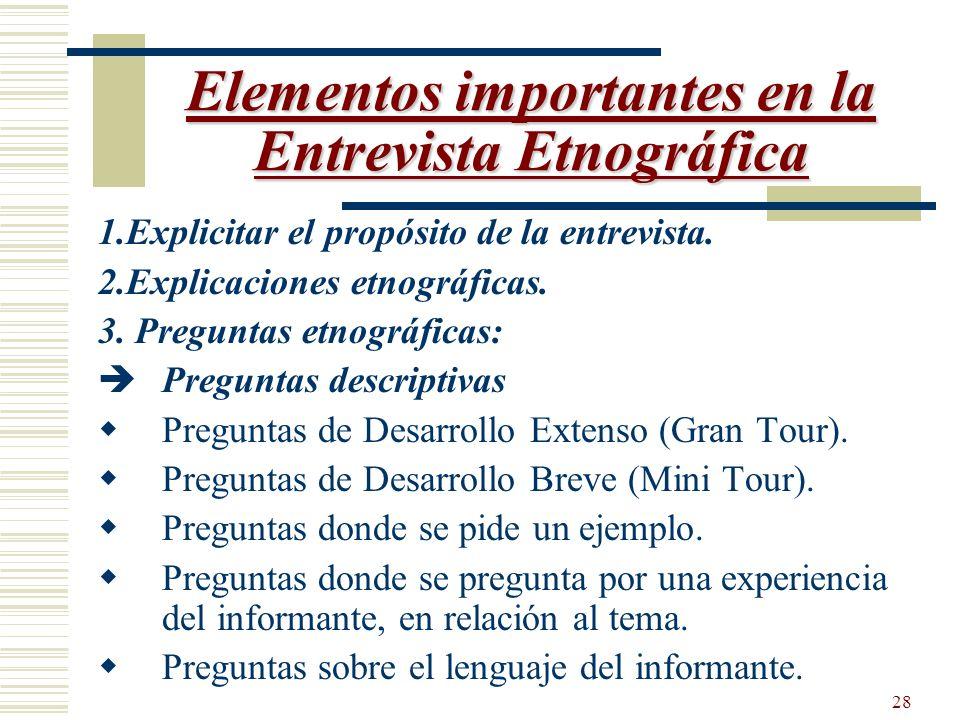 Elementos importantes en la Entrevista Etnográfica