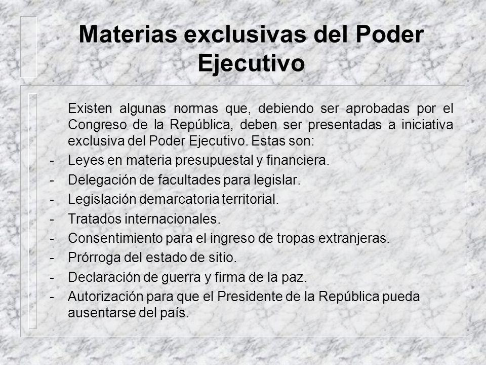 Materias exclusivas del Poder Ejecutivo