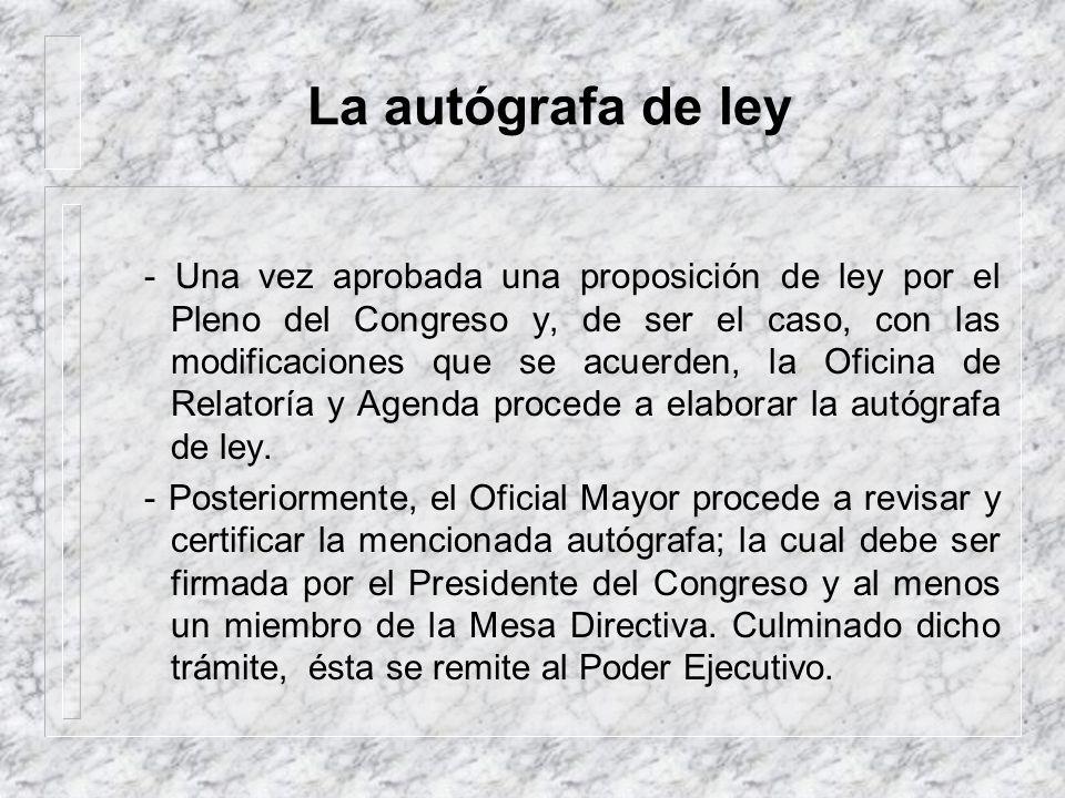 La autógrafa de ley