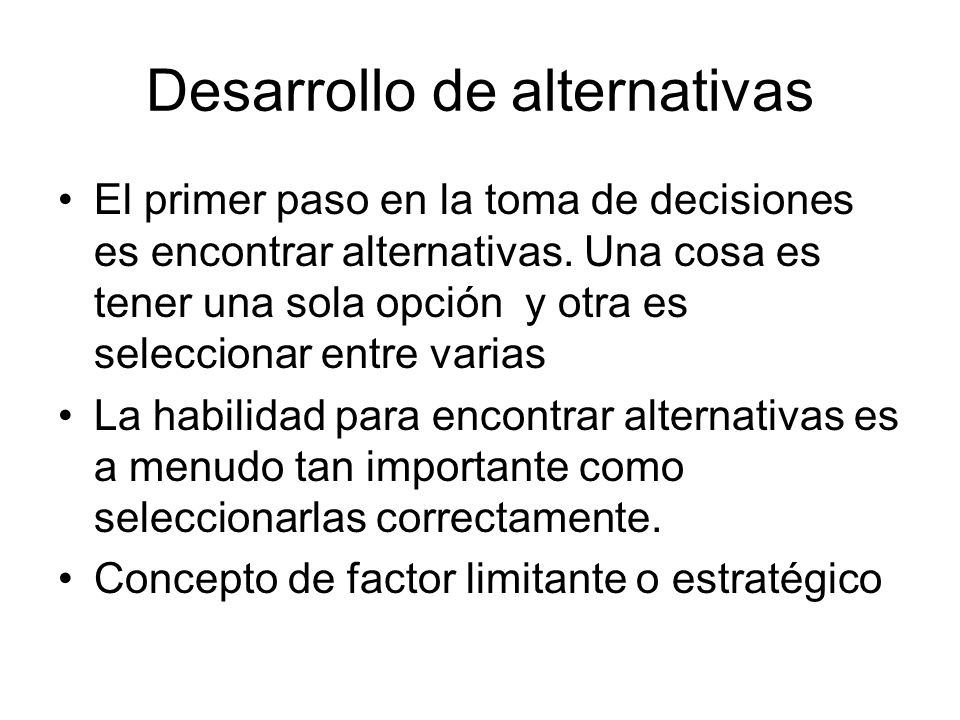 Desarrollo de alternativas