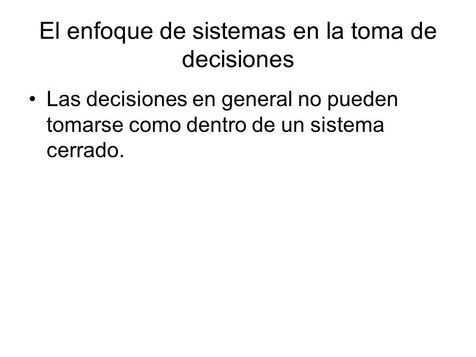El enfoque de sistemas en la toma de decisiones
