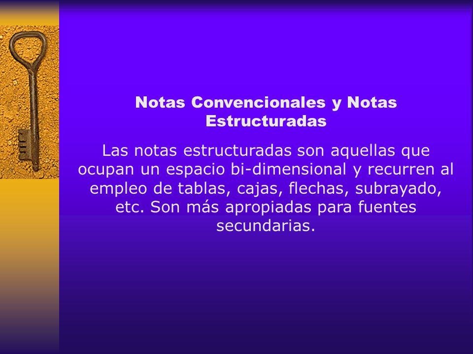 Notas Convencionales y Notas Estructuradas