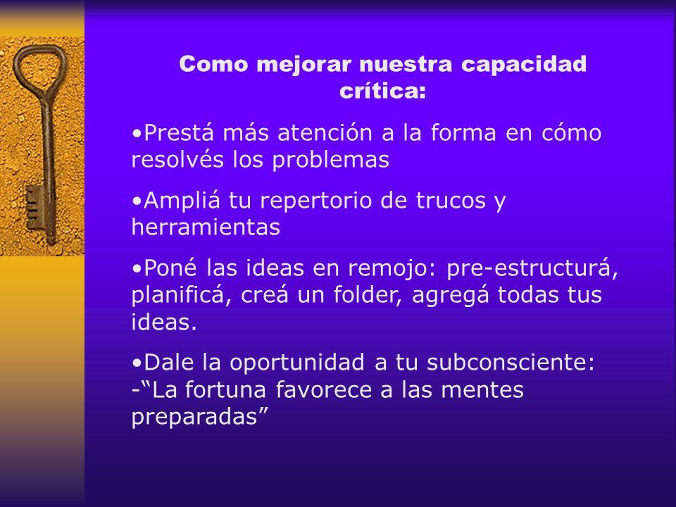 Como mejorar nuestra capacidad crítica:
