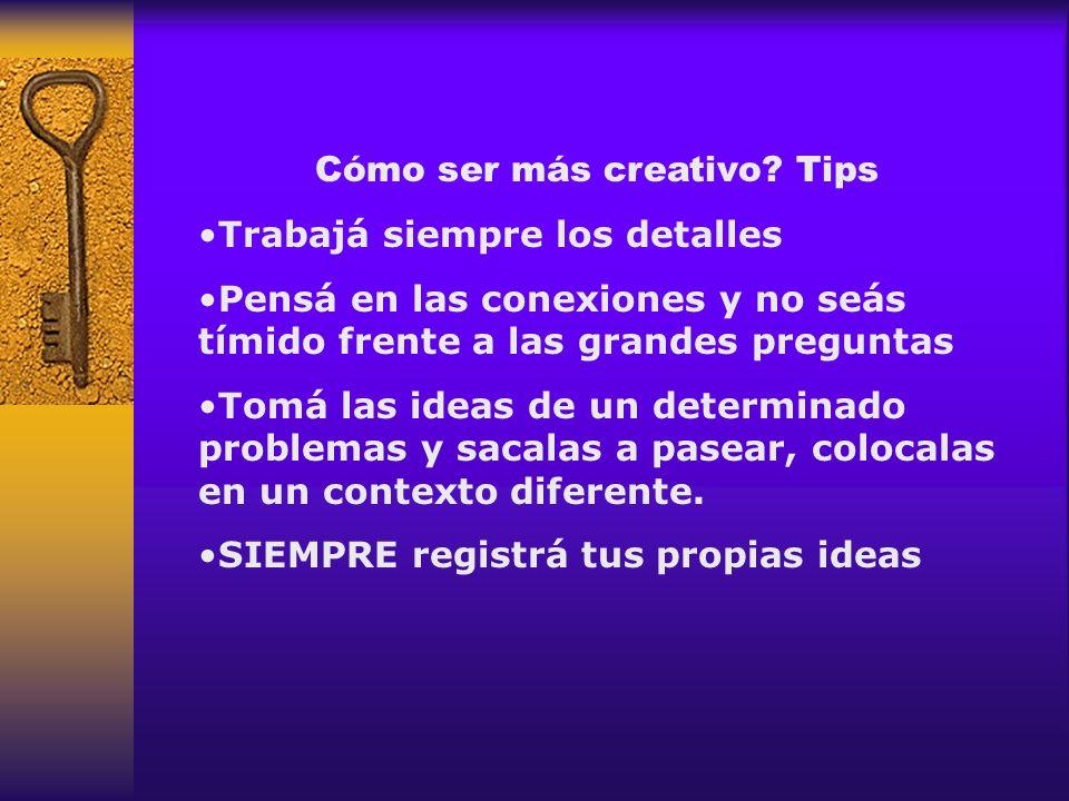 Cómo ser más creativo Tips