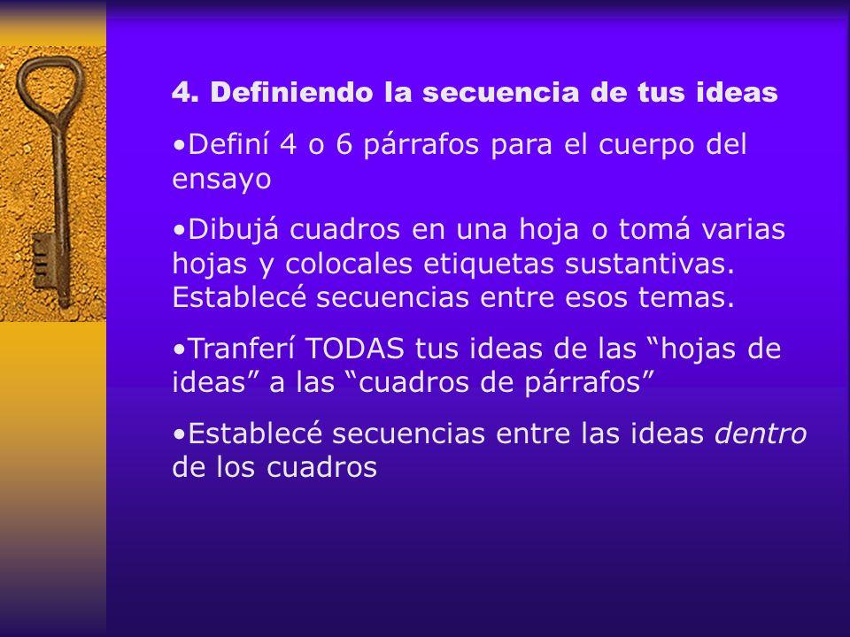 4. Definiendo la secuencia de tus ideas