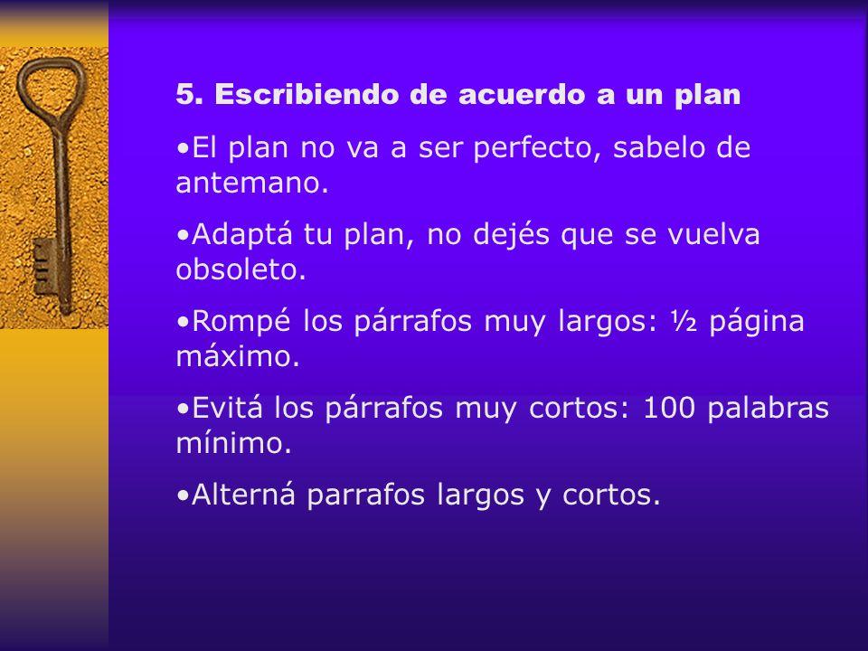 5. Escribiendo de acuerdo a un plan