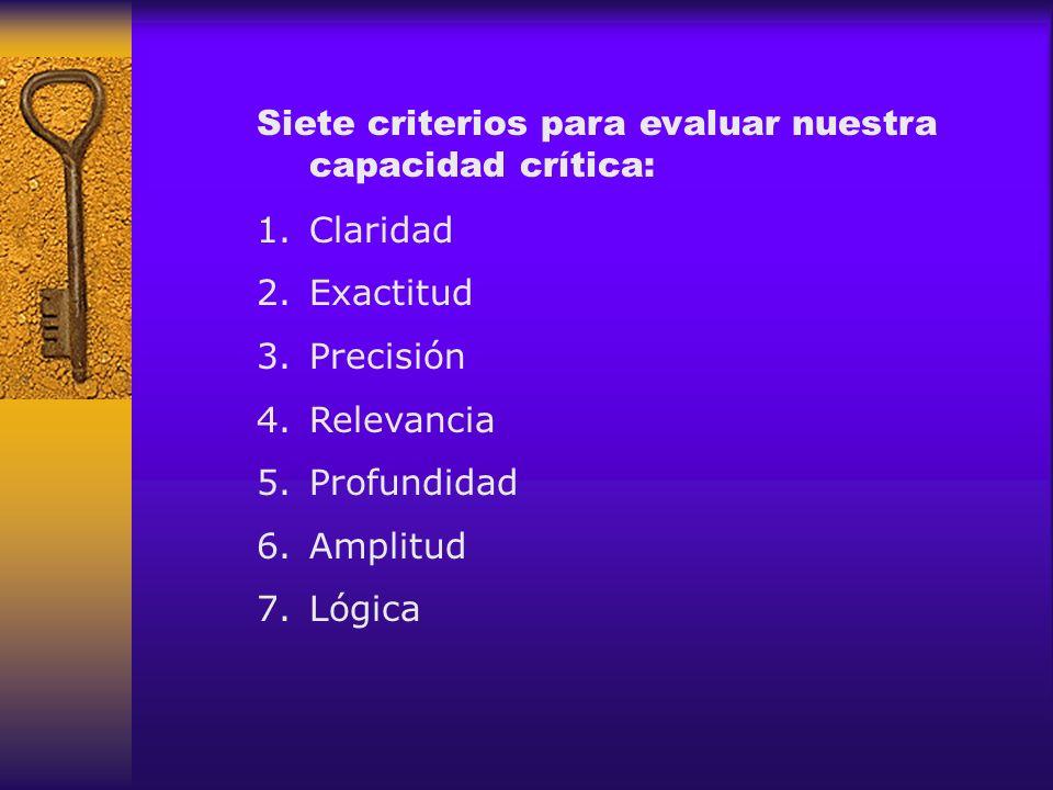 Siete criterios para evaluar nuestra capacidad crítica: