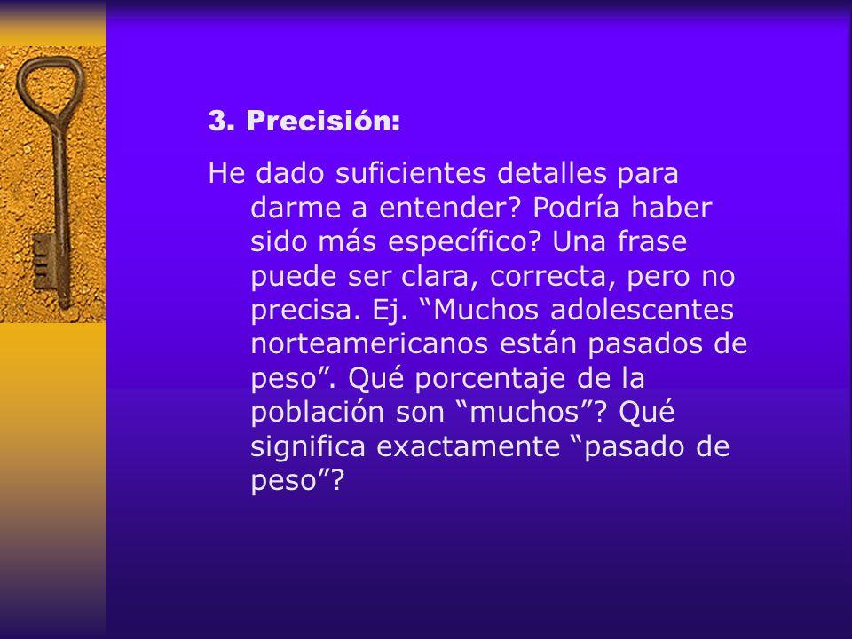 3. Precisión: