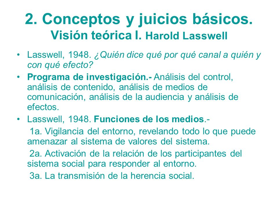 2. Conceptos y juicios básicos. Visión teórica I. Harold Lasswell
