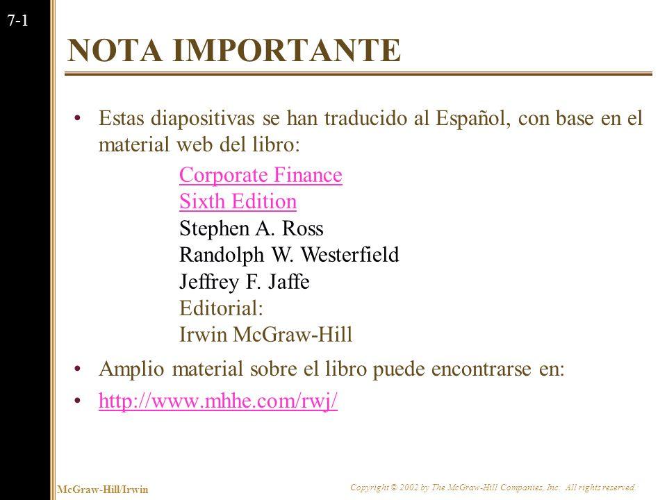 NOTA IMPORTANTE Estas diapositivas se han traducido al Español, con base en el material web del libro: