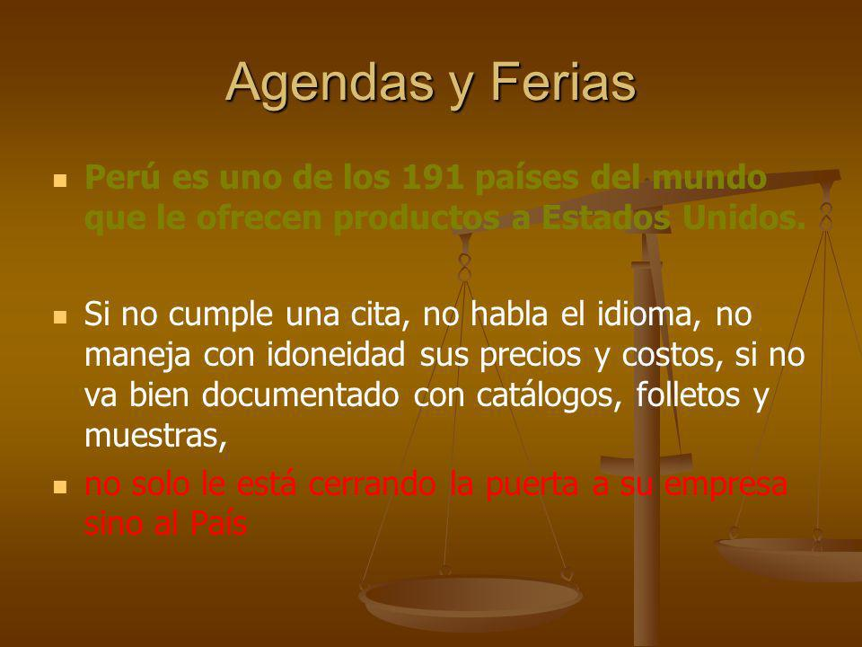 Agendas y FeriasPerú es uno de los 191 países del mundo que le ofrecen productos a Estados Unidos.