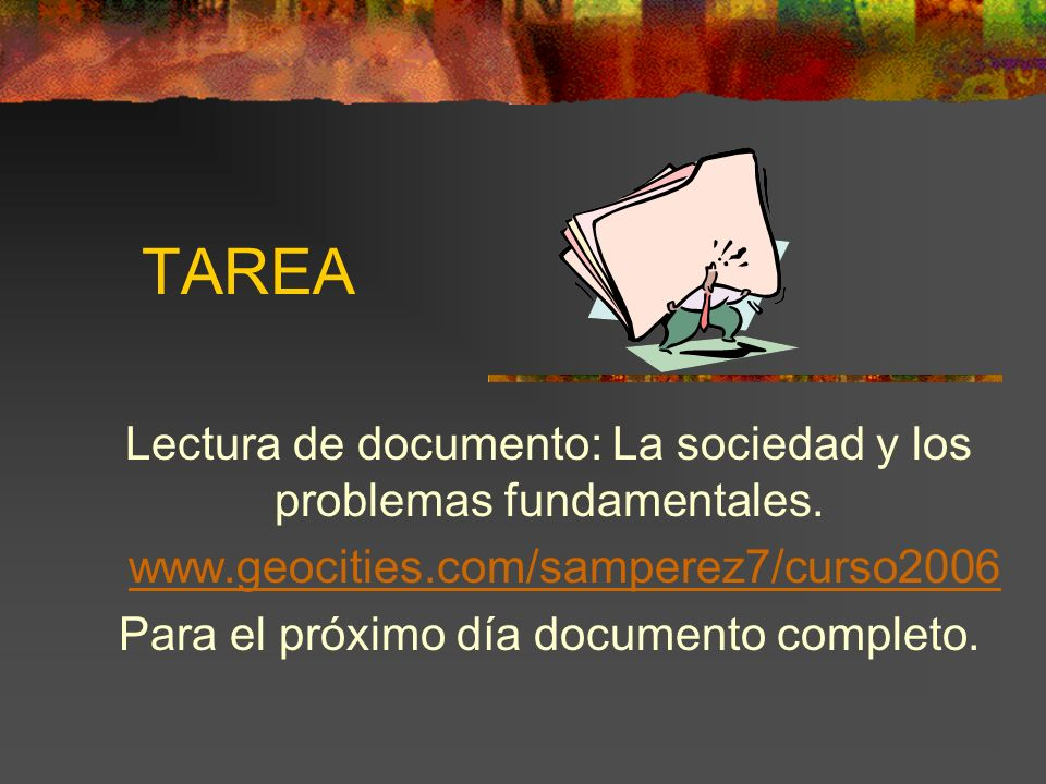 TAREA Lectura de documento: La sociedad y los problemas fundamentales.