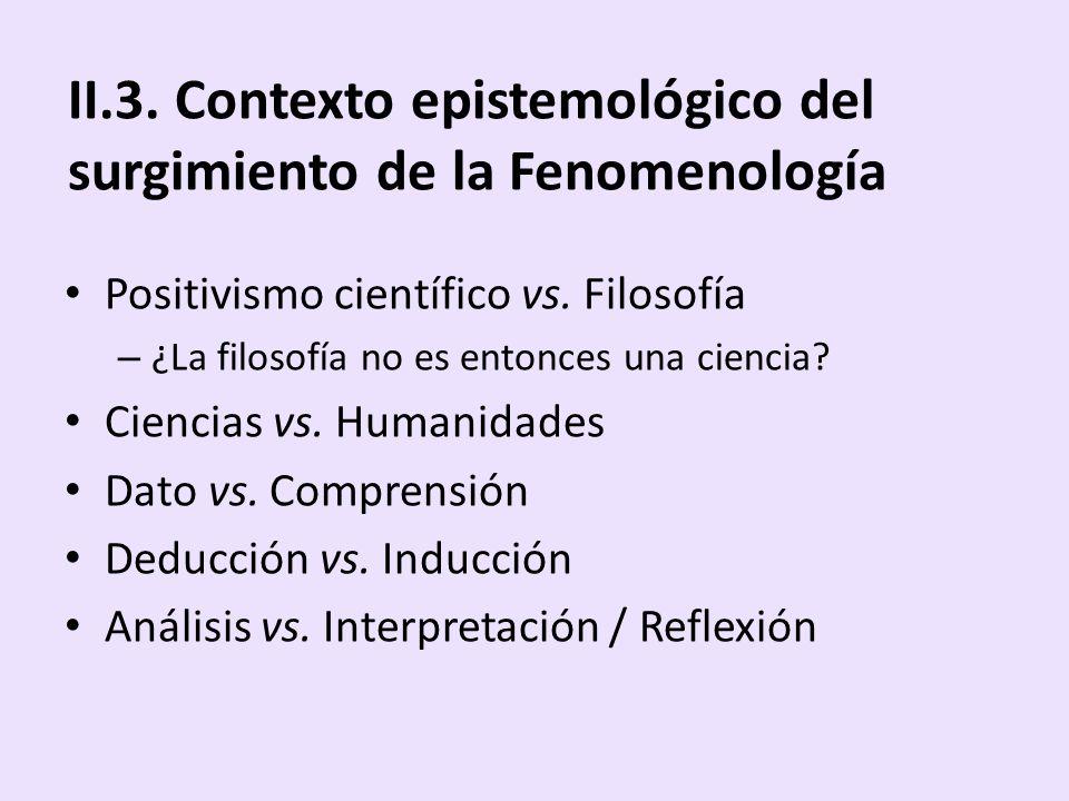 II.3. Contexto epistemológico del surgimiento de la Fenomenología