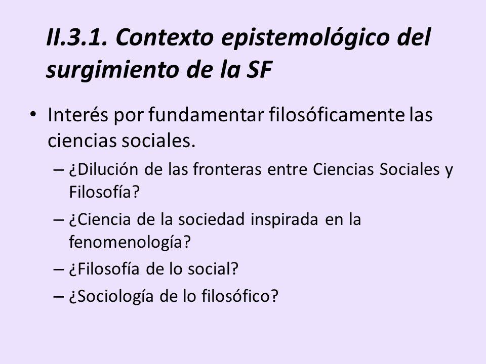 II.3.1. Contexto epistemológico del surgimiento de la SF