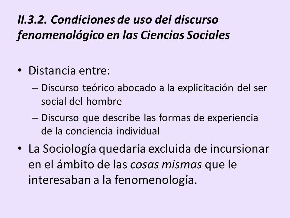 II.3.2. Condiciones de uso del discurso fenomenológico en las Ciencias Sociales