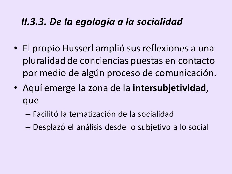 II.3.3. De la egología a la socialidad