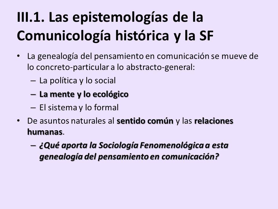 III.1. Las epistemologías de la Comunicología histórica y la SF