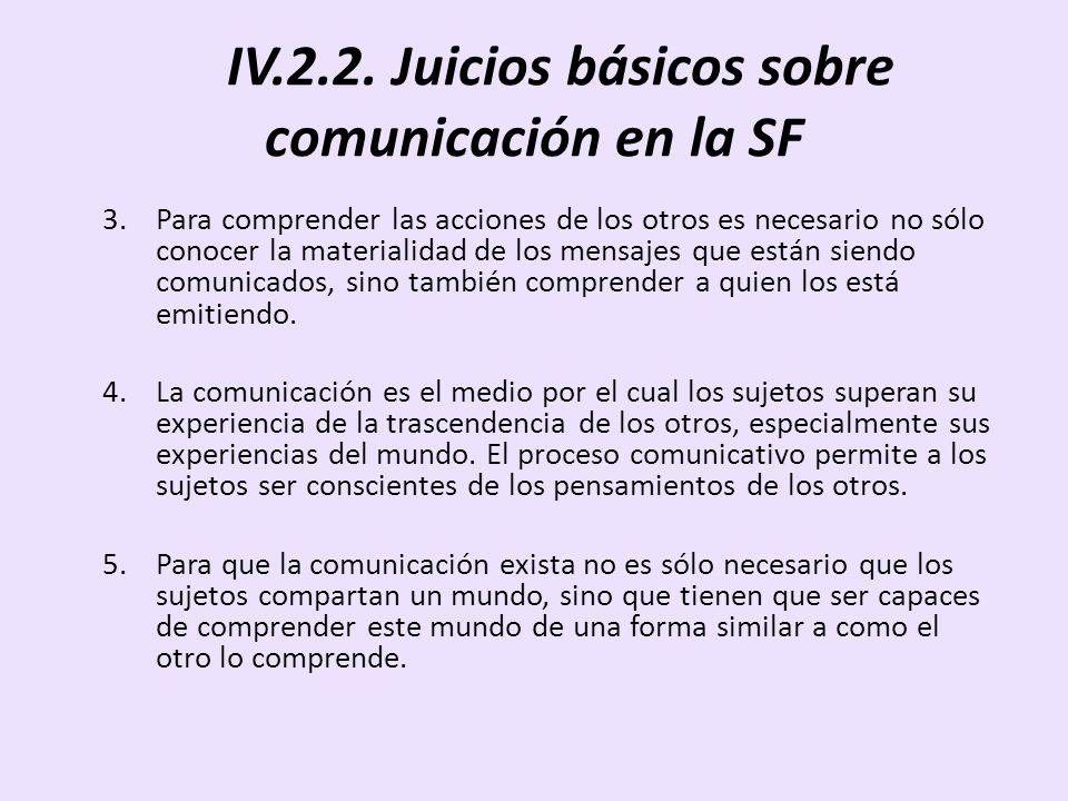 IV.2.2. Juicios básicos sobre comunicación en la SF