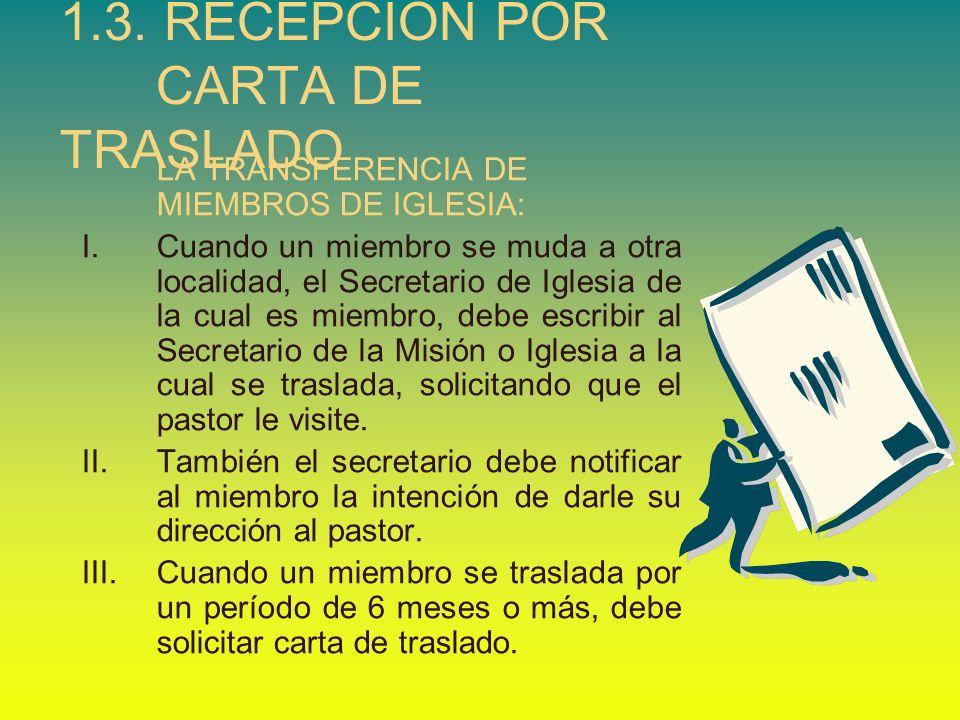 1.3. RECEPCIÓN POR CARTA DE TRASLADO