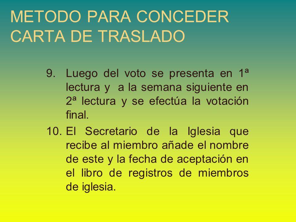 METODO PARA CONCEDER CARTA DE TRASLADO