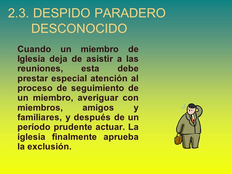 2.3. DESPIDO PARADERO DESCONOCIDO