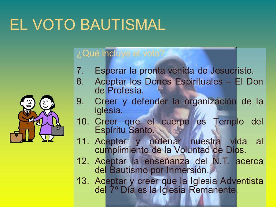 EL VOTO BAUTISMAL ¿Qué incluye el voto