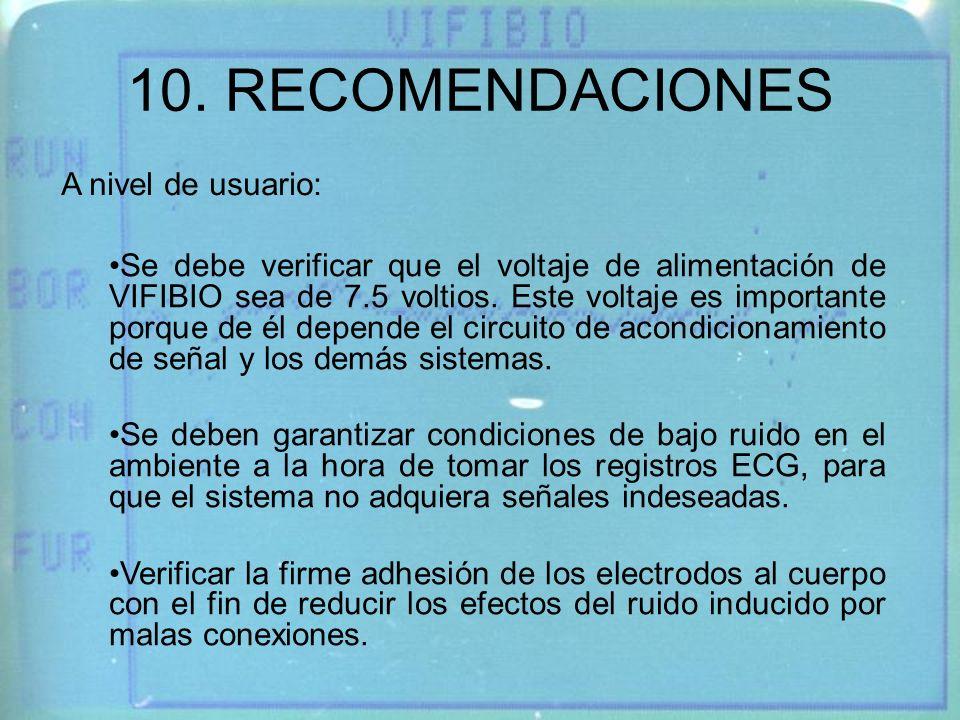 10. RECOMENDACIONES A nivel de usuario: