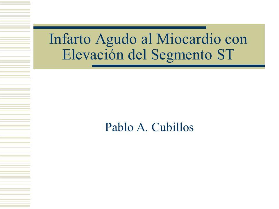 Infarto Agudo al Miocardio con Elevación del Segmento ST