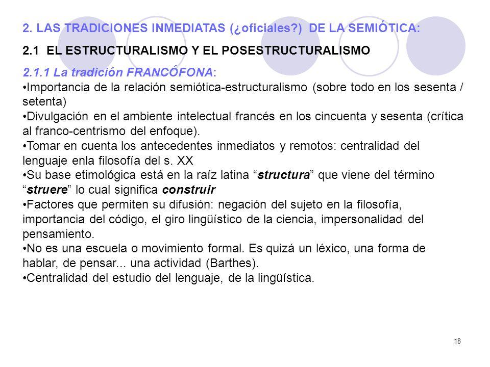 2. LAS TRADICIONES INMEDIATAS (¿oficiales ) DE LA SEMIÓTICA: