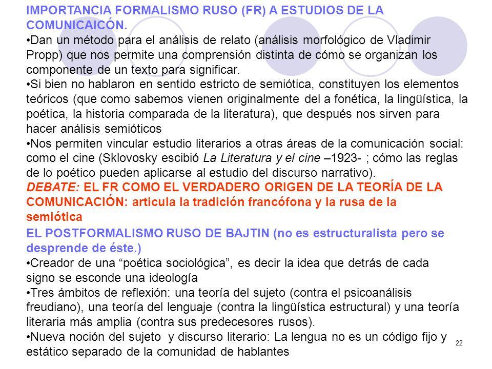 IMPORTANCIA FORMALISMO RUSO (FR) A ESTUDIOS DE LA COMUNICAICÓN.