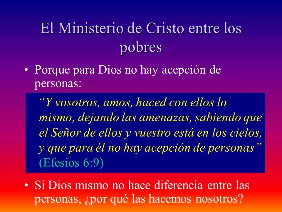 El Ministerio de Cristo entre los pobres