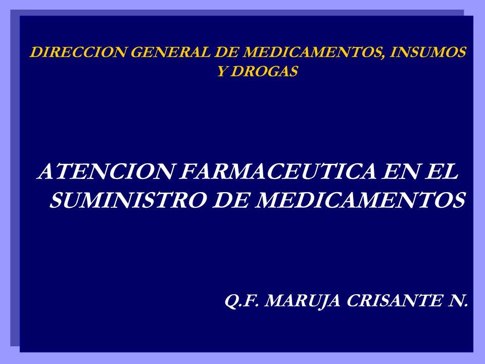 ATENCION FARMACEUTICA EN EL SUMINISTRO DE MEDICAMENTOS