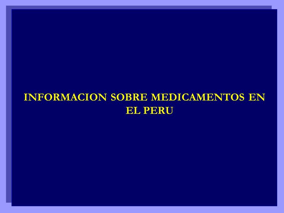 INFORMACION SOBRE MEDICAMENTOS EN EL PERU