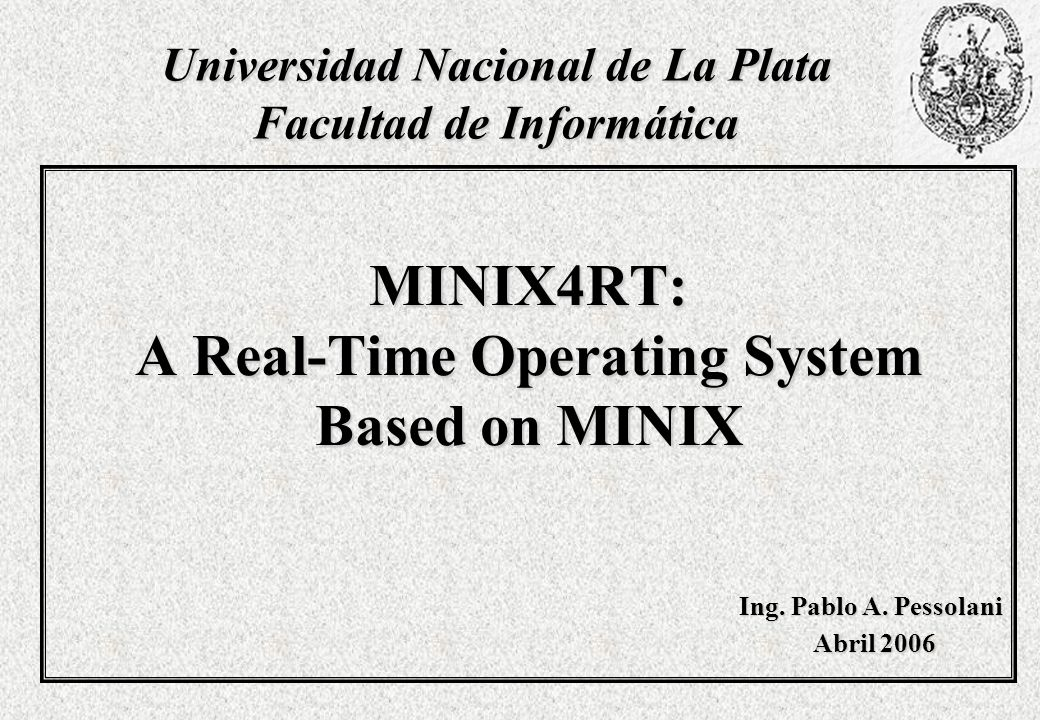 MINIX4RT: A Real-Time Operating System Based on MINIX