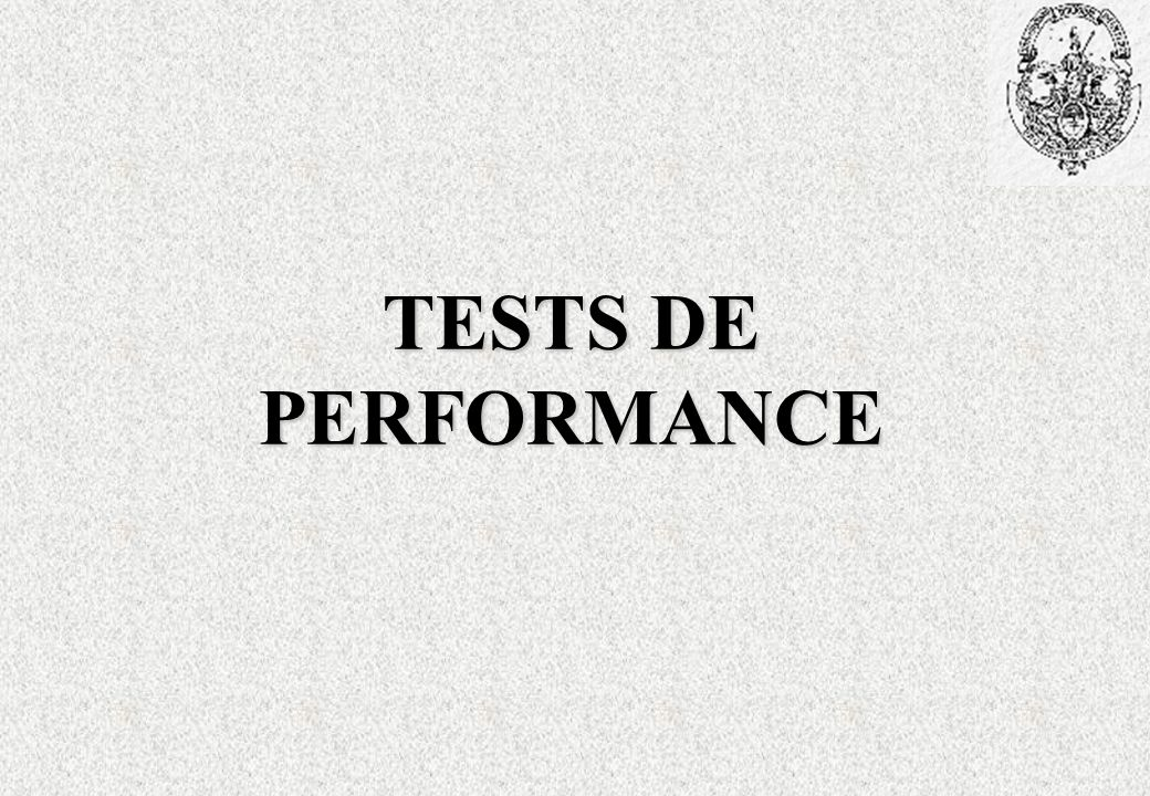 TESTS DE PERFORMANCE 10