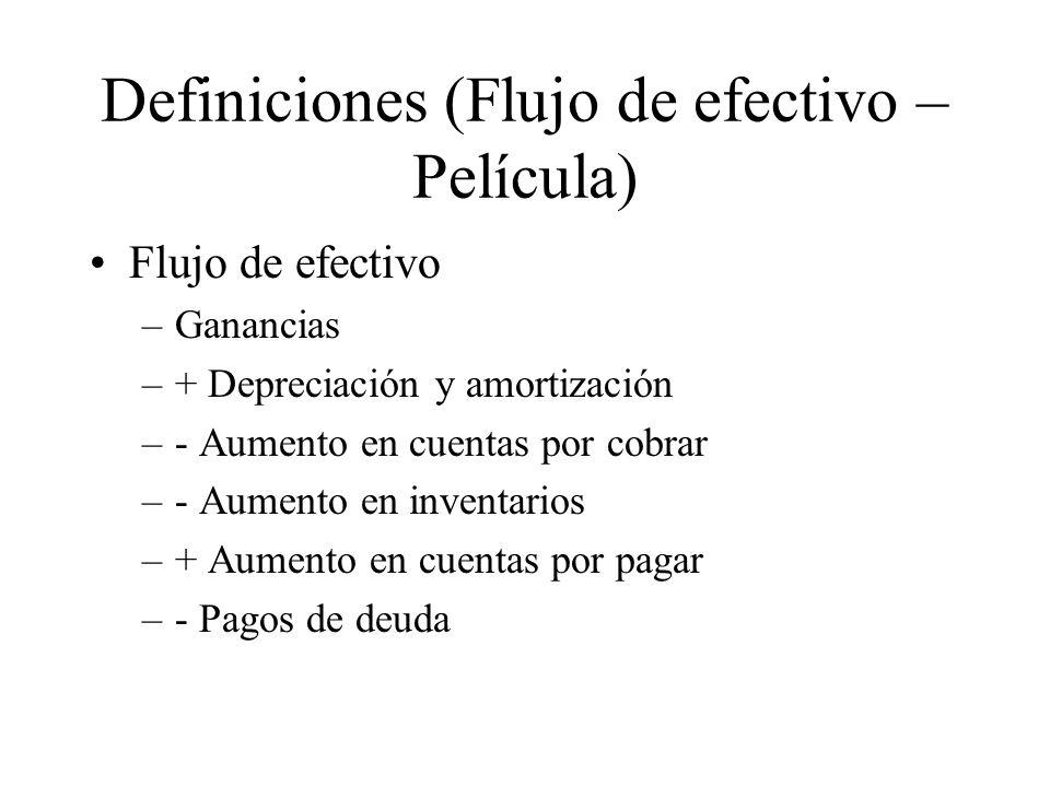Definiciones (Flujo de efectivo – Película)