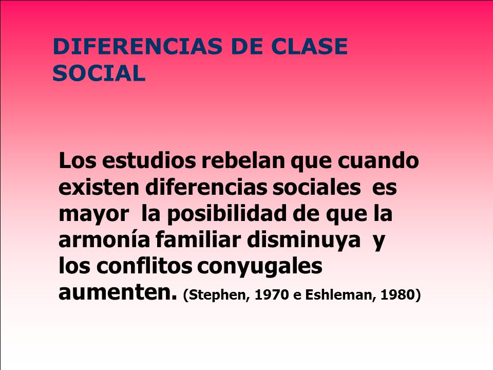 DIFERENCIAS DE CLASE SOCIAL