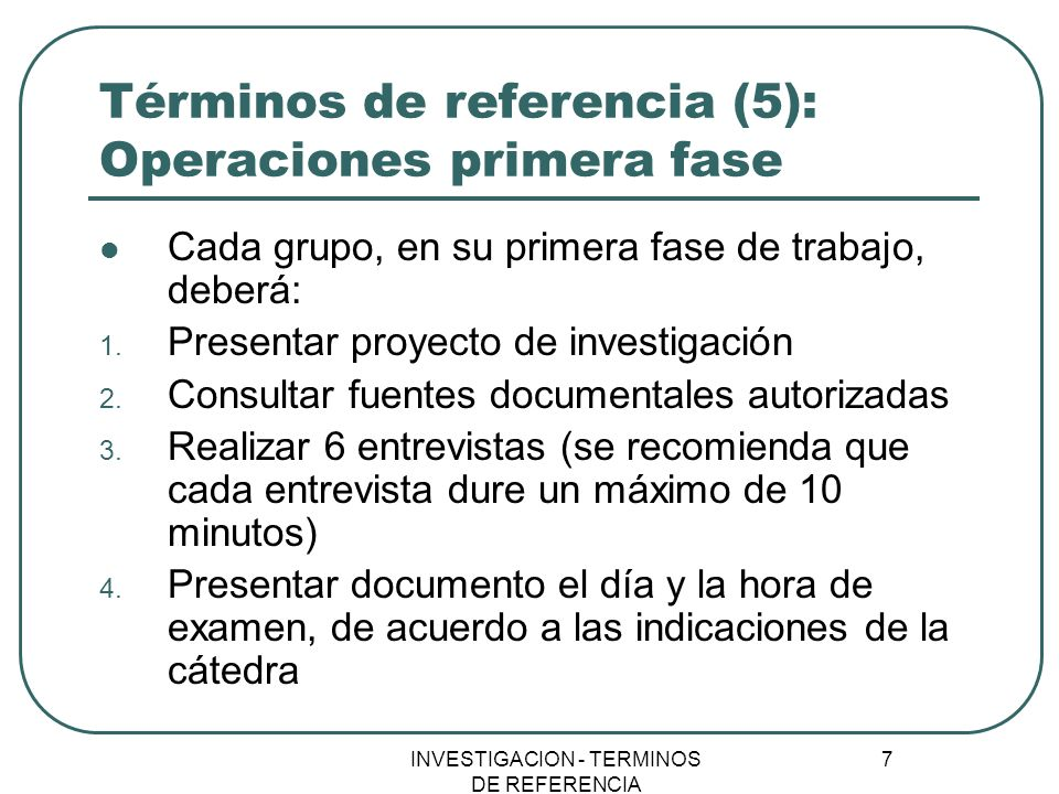 Términos de referencia (5): Operaciones primera fase