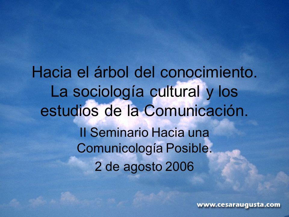 II Seminario Hacia una Comunicología Posible. 2 de agosto 2006