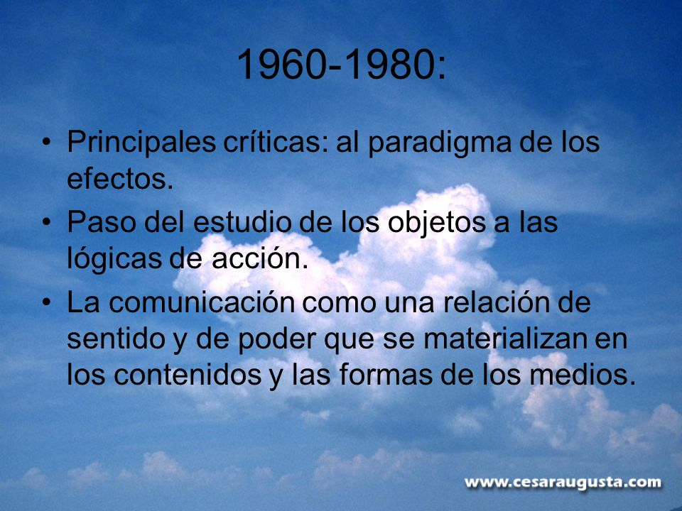 1960-1980: Principales críticas: al paradigma de los efectos.