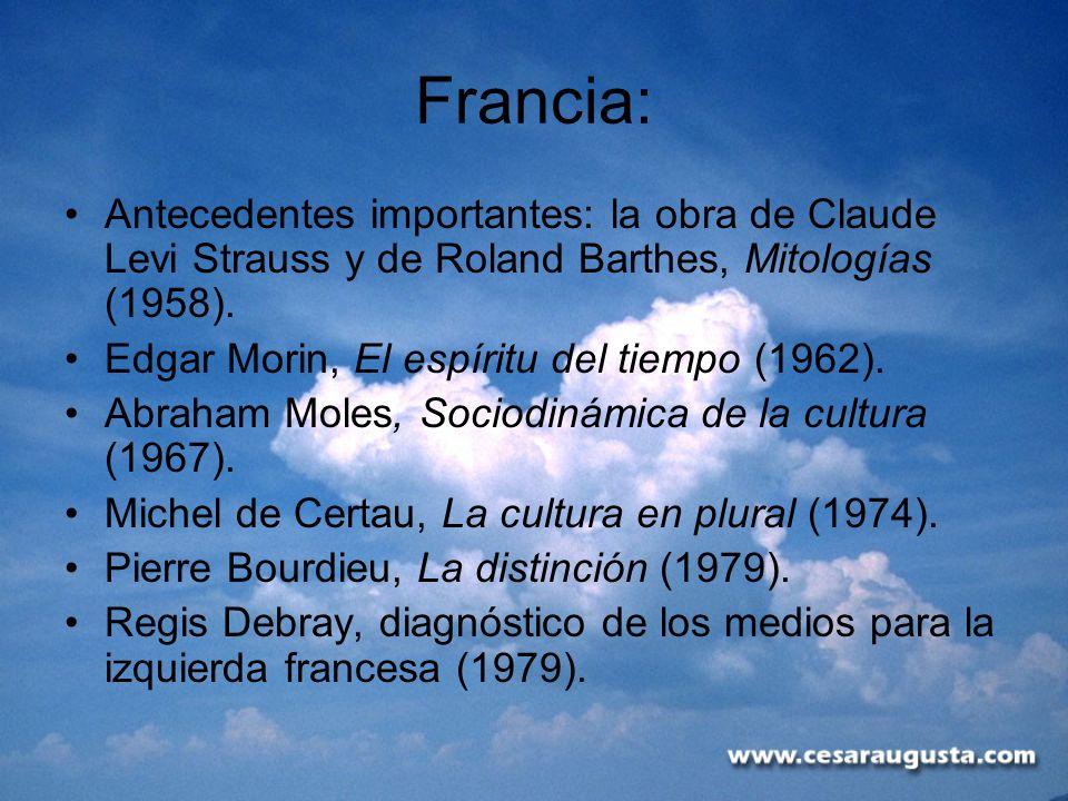 Francia:Antecedentes importantes: la obra de Claude Levi Strauss y de Roland Barthes, Mitologías (1958).