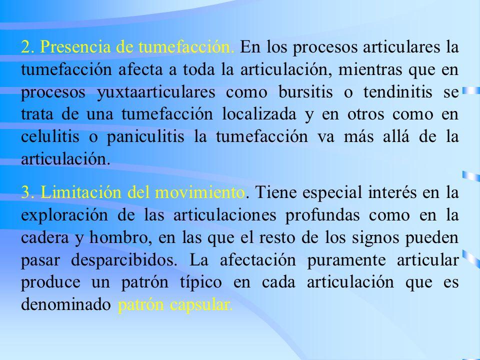 2. Presencia de tumefacción